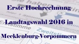 Erste Hochrechnung in Mecklenburg-Vorpommern